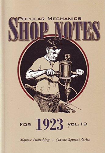 Popular Mechanics Shop Notes for 1923 Vol.: H. H. Windsor