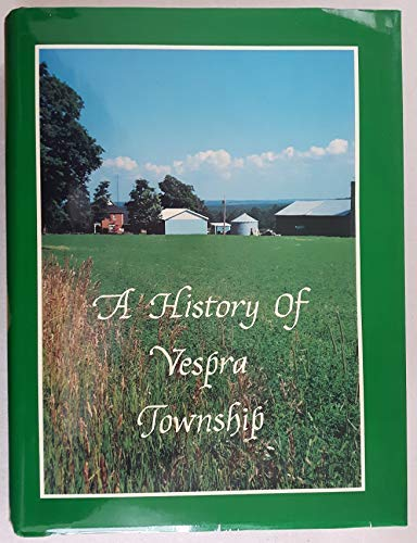 A History Of Vespra Township : Pioneers: Anderson, Allan And