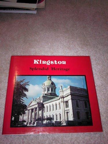 9780921341260: Kingston: Splendid Heritage