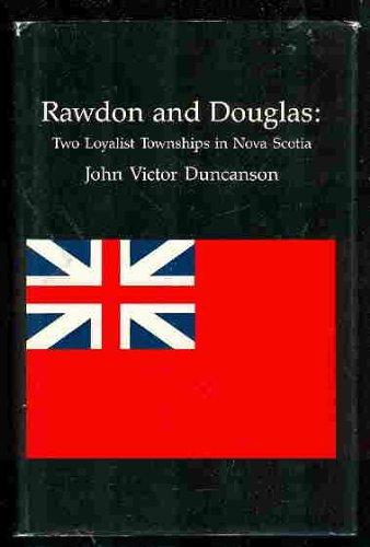 Rawdon and Douglas: Two Loyalist Townships in: Duncanson, John Victor