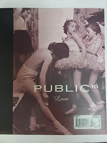 Public 10 Love: Marchessault, Janine (Editor)