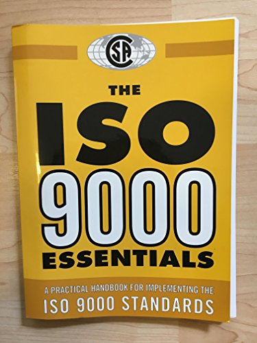 The ISO 9000 Essentials: A Practical Handbook: Canadian Standards Association