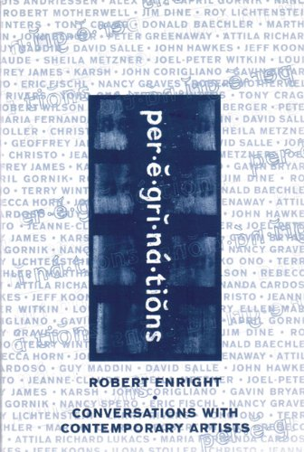 Peregrinations: Conversations with Contemporary Artists (Signed copy)