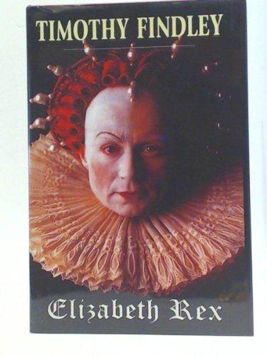 9780921368984: Elizabeth Rex