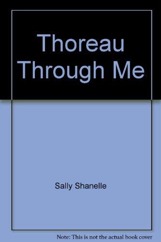 9780921378006: Thoreau Through Me