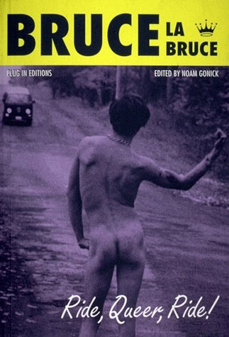 9780921381129: Bruce LaBruce: Ride, Queer, Ride!