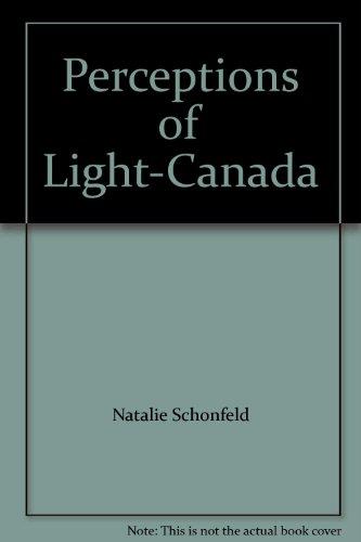 Perceptions of Light-Canada: Natalie Schonfeld