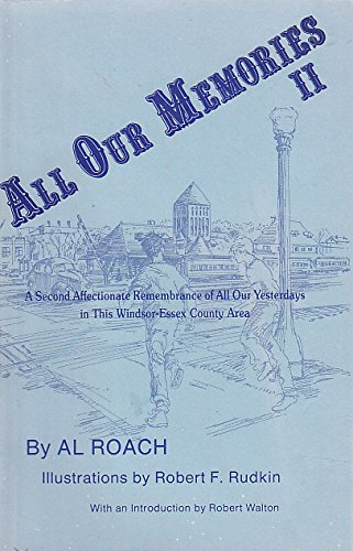 All Our Memories II : A Second Affectionate Remembrance of All Our Yesterdays in This Windsor-Ess...