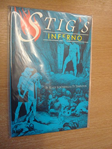 Stig's Inferno (0921451024) by Klaus Schonefeld; Ty Templeton