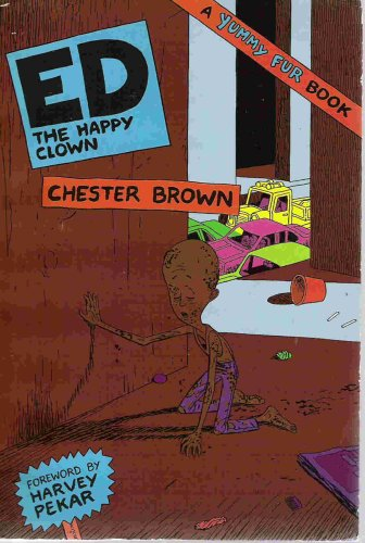 9780921451044: ED The Happy Clown (A Yummy Fur Book) by Chester Brown (1989-08-02)