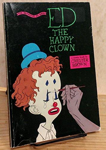9780921451082: Ed the Happy Clown; the Defintive Ed Book