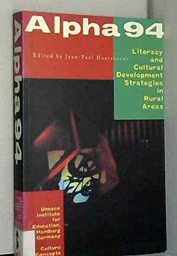 9780921472124: Alpha 94: Literacy and Cultural Development Strategies in Rural Areas