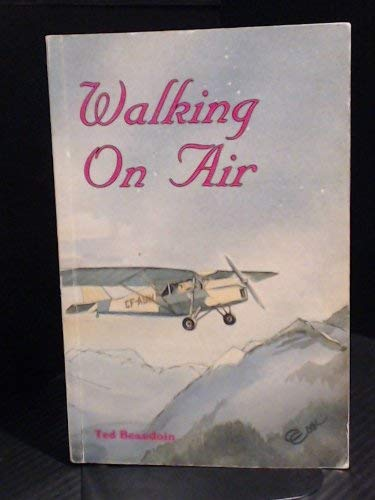 Walking on Air: Beaudoin, Ted