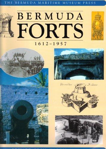 Bermuda Forts, 1612-1957: Harris, Edward C.