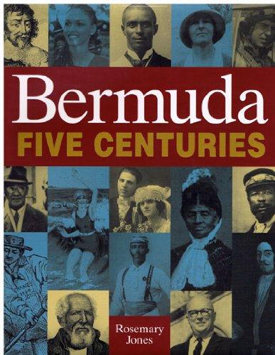 Bermuda Five Centuries: Jones, Rosemary