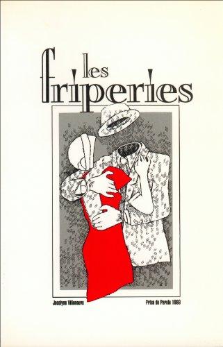 Les friperies: Recueil de nouvelles (French Edition): Villeneuve, Jocelyne