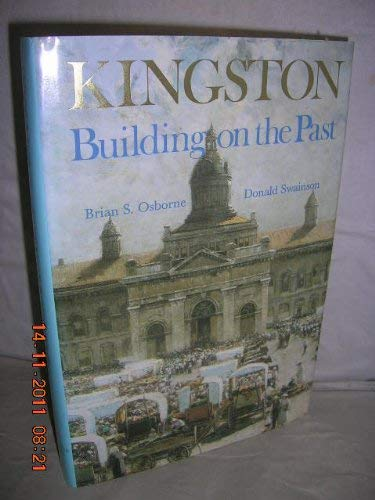 9780921575054: Kingston: Building on the Past