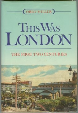 This Was London: The First Two Centuries