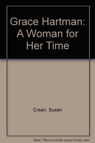 Grace Hartman: A Woman for Her Time
