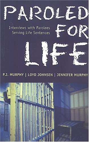 9780921586890: Paroled for Life: Interviews with Parolees Serving Life Sentences