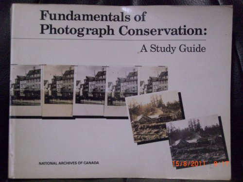 9780921633808: Fundamentals of Photograph Conservation/Study Guide