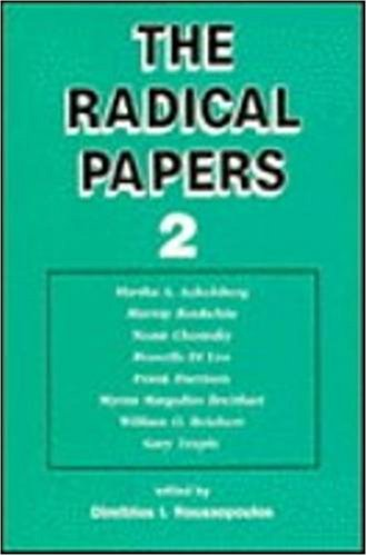 The Radical Papers 2: Roussopoulos, Dimitrios I., Editor.