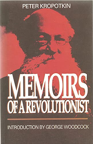 9780921689188: MEMOIRS OF A REVOLUTIONIST (Collected Works of Peter Kropotkin)