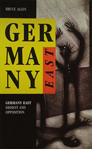 9780921689324: Germany East: Dissent and Opposition
