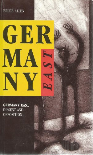 9780921689331: Germany East: Dissent and Opposition