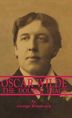 OSCAR WILDE (0921689438) by George Woodcock