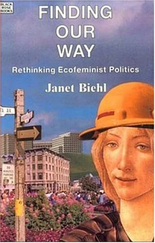 9780921689782: Finding Our Way: Rethinking Ecofeminist Politics