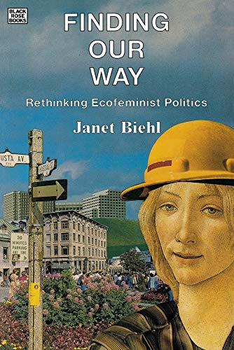 9780921689799: Finding Our Way: Rethinking Ecofeminist Politics