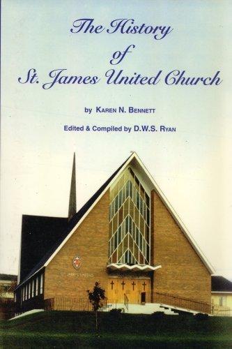 The History of St. James United Church: Karen N. Bennett
