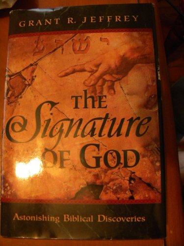 9780921714323: Title: The Signature of God Astonishing Biblical Discover