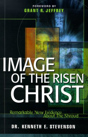 9780921714583: Image of the Risen Christ: Remarkable New Evidence About the Shroud