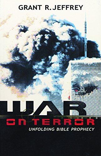 9780921714668: War on Terror: Unfolding Bible Prophecy