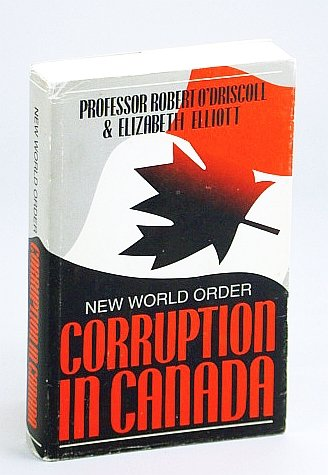 9780921745150: New world order: Corruption in Canada (New world order observed)
