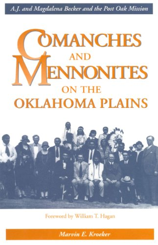9780921788423: Comanches and Mennonites on the Oklahoma Plains