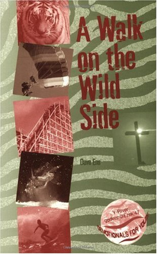 A Walk on the Wild Side: Dave Ens