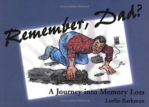 9780921788614: Remember Dad?: A Journey Into Memory Loss