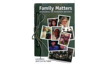 9780921788744: Family Matters : Discovering the Mennonite Brethren