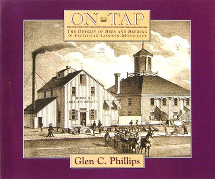 On Tap: The Odyssey of Beer and: Phillips, Glen C.