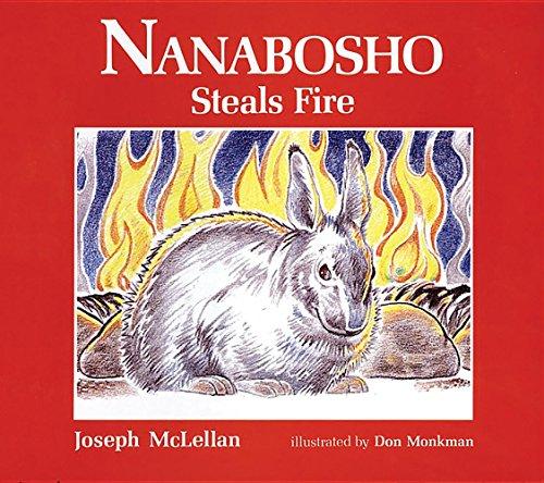 Nanabosho Steals Fire (Nanabosho Series): McLellan, Joseph