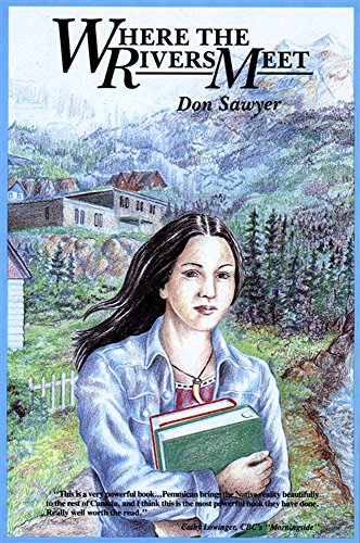 Where the Rivers Meet (0921827067) by Don Sawyer