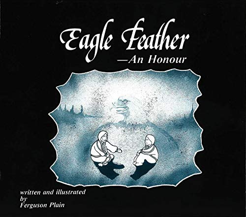 9780921827122: Eagle Feather