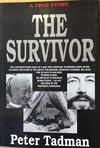 The Survivor: Peter Tadman