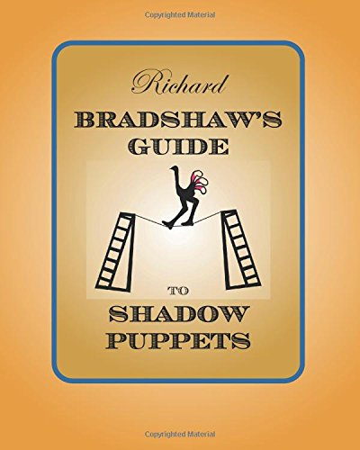 9780921845430: Richard Bradshaw's Guide to Shadow Puppets