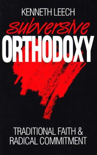 9780921846499: Subversive Orthodoxy