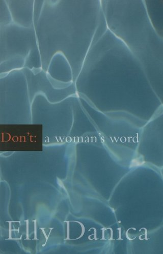 9780921881056: Don't: A Woman's Word