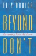 9780921881407: Beyond Don't Dreaming Past the Dark